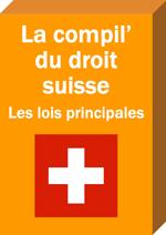 La Compil' du droit suisse