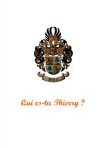 Qui es-tu Thierry