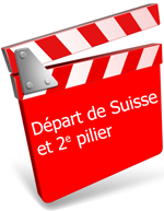 Formation Départ de Suisse et 2e pilier